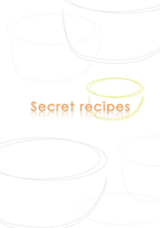 Secret recipes
